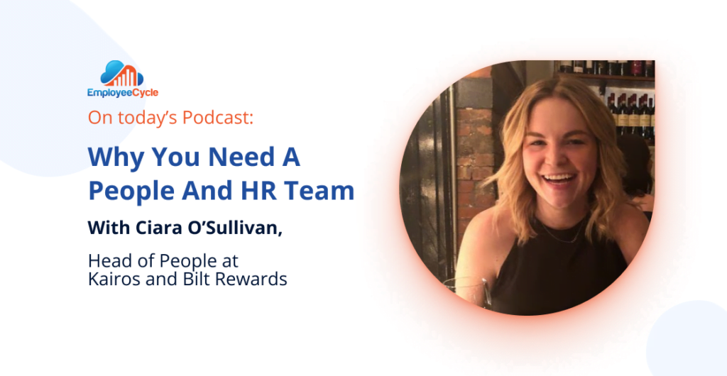 Welcome our next guest Ciara O'Sullivan to the podcast. We discuss why you need a people and HR team. What is the difference between both of these roles?